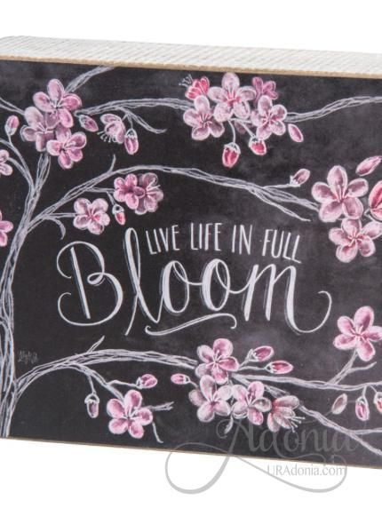 Live Life in Full Bloom Wooden Plaque Live Life in Full Bloom Wooden Plaque