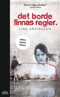 http://www.adlibris.com/se/organisationer/product.aspx?isbn=9186634755 | Titel: Det borde finnas regler - Författare: Lina Arvidsson - ISBN: 9186634755 - Pris: 45 kr