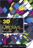 3D displays /Ernst Lueder. Chichester :John Wiley & Sons,2012. ISBN:978-1-119-99151-9