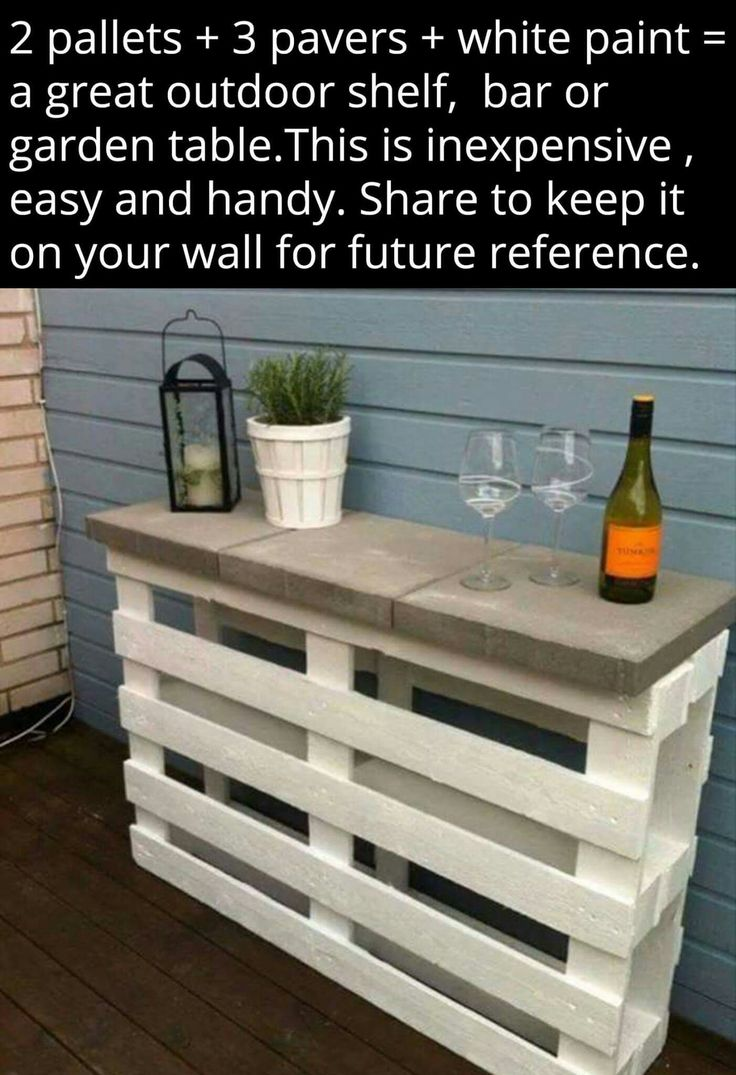 How to make a sofa table from 1 x 6 lumber - 2 Pallets 3 Pavers White Paint A Great Outdoor Shelf Bar Or Garden Table This Is Inexpensive Easy And Handy
