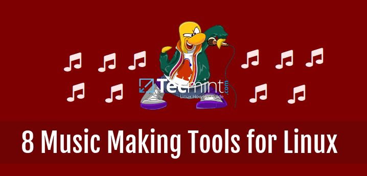 8 Best Open Source Music Making Softwares for Linux