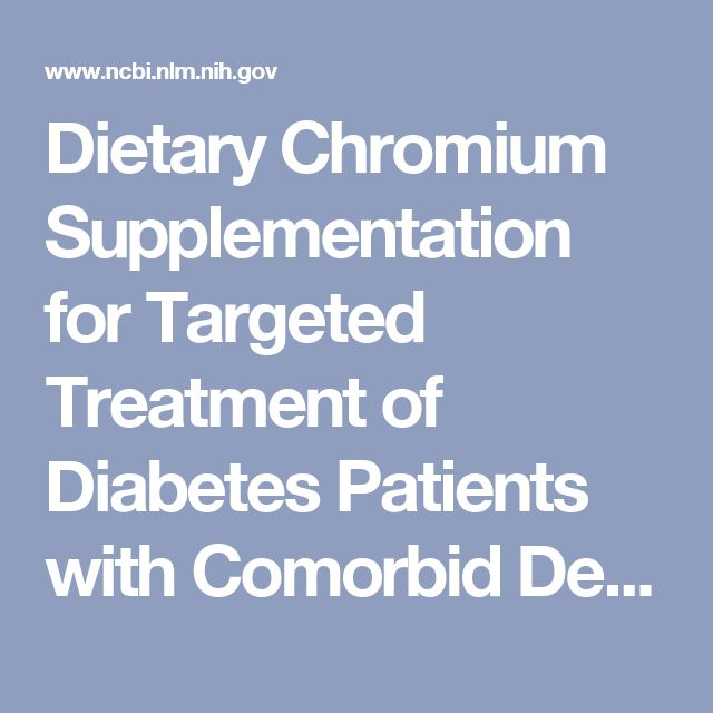 Dietary Chromium Supplementation for Targeted Treatment of Diabetes Patients with Comorbid Depression and Binge Eating