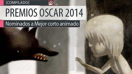 Nominados a los Premios Oscar 2014, Mejor corto animado.  Leer más: http://www.colectivobicicleta.com/2014/02/Premios-Oscar-2014-Mejor-corto-animado.html#ixzz2tQmvVaAf