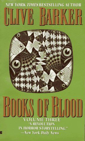 Books of Blood: Volume Three (Books of Blood #3) by Clive Barker ...