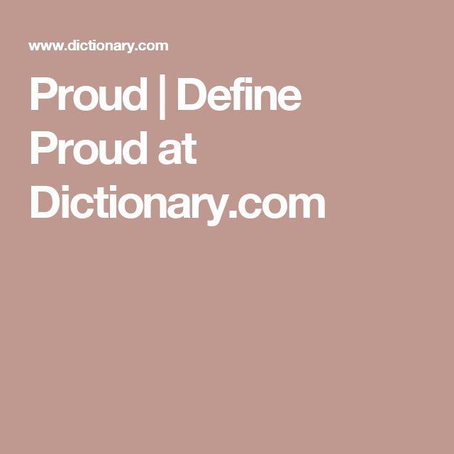 Ms de 25 ideas increbles sobre define proud en pinterest proud define proud at dictionary solutioingenieria Gallery
