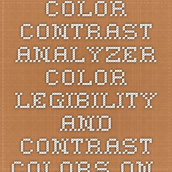 Color Contrast Analyzer - Color legibility and contrast - Colors on the Web