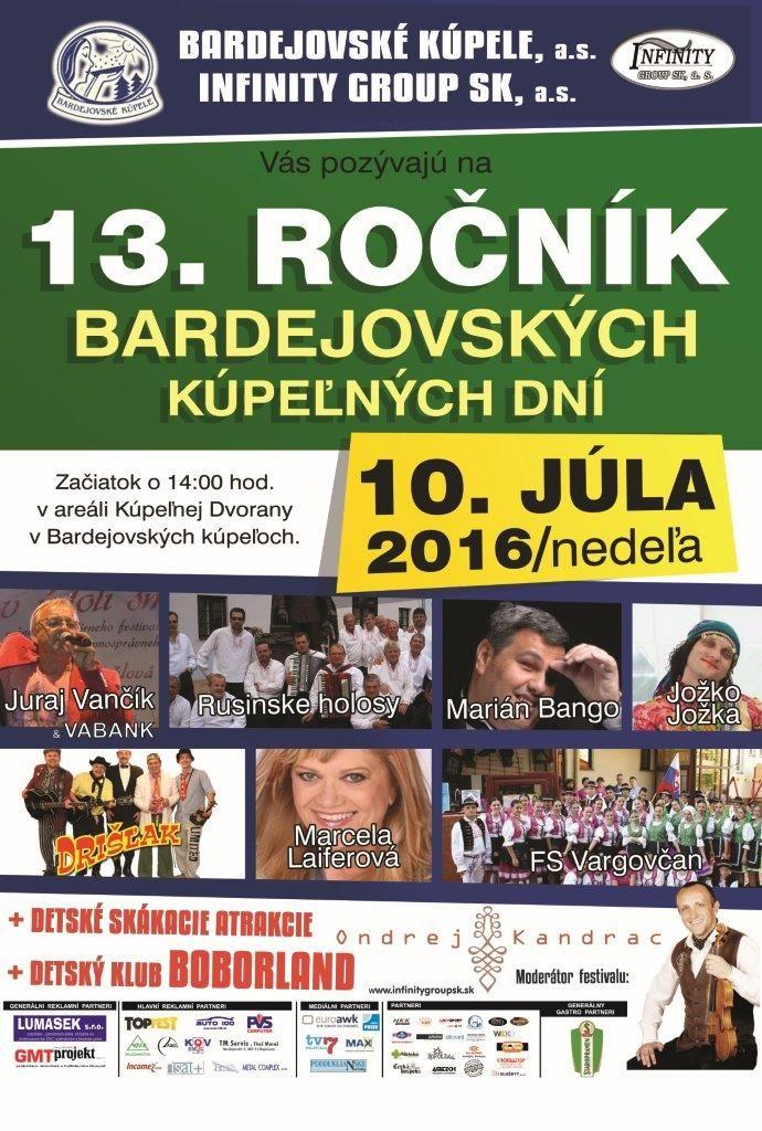 Príďte sa v nedeľu 10. júla zabaviť aj s deťmi do Bardejovských kúpeľov Bardejovské kúpele pozývajú na tradičné Kúpeľné dni   Bardejovské kúpele, a. s., pripravili na nedeľu 10. júla 2016 v poradí už 13. ročník Bardejovských kúpeľných dní. Atraktívne podujatie s vysokou návštevnosťou a bohatým kultúrnym programom začne o 13.00 hod. pred Kúpeľnou Dvoranou. Jeho súčasťou sú aj rôzne atrakcie a animačné aktivity pre deti. Prezentovať sa budú aj tradičné remeselné a iné výrobky.