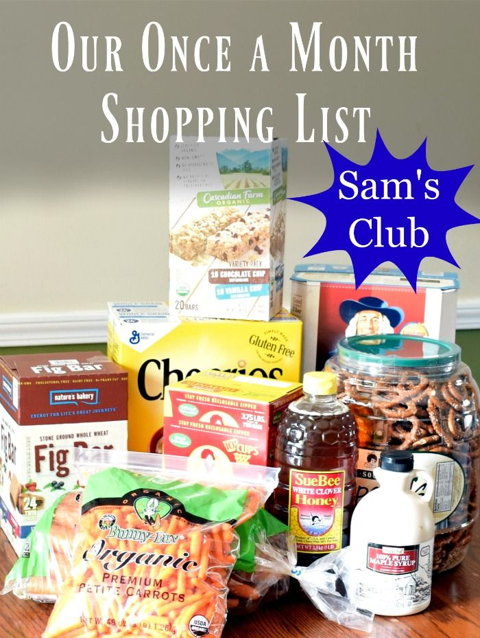 Our monthly shopping list for Sam's club. Here's how we save by shopping once a month at our Local club.
