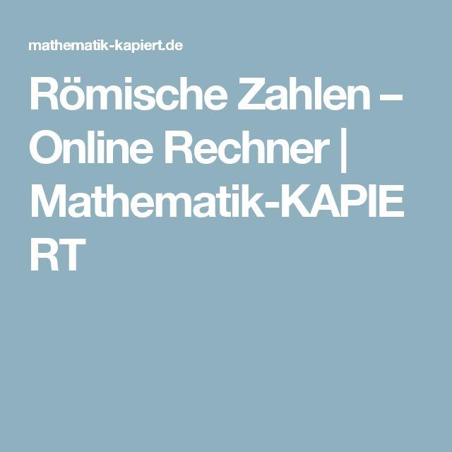 Römische Zahlen – Online Rechner mit Musterlösung | Mathematik-KAPIERT