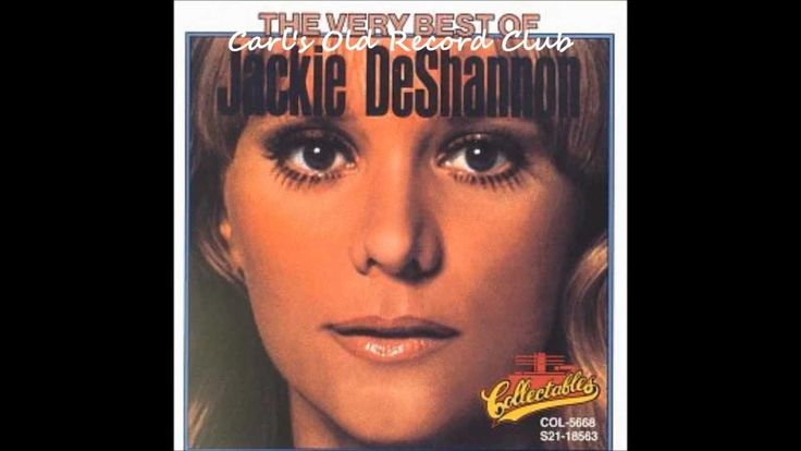 Jackie Deshannon ~ What the World Needs Now is Love  (HQ)  -  Still so much in need of….