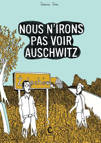 Nous n'irons pas voir Auschwitz #BD