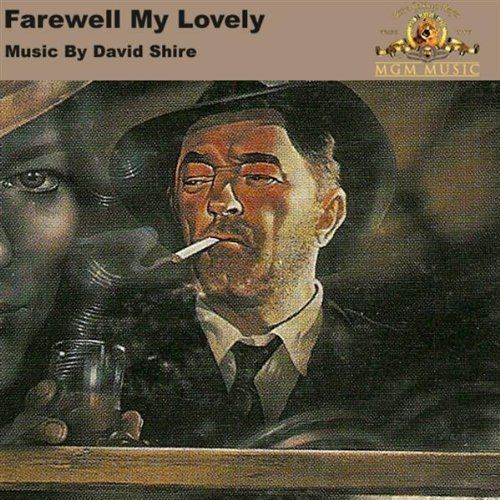 david shire Sound Tracks | Main Title, Marlowe's Theme, by David Shire from 'Farewell My Lovely ...