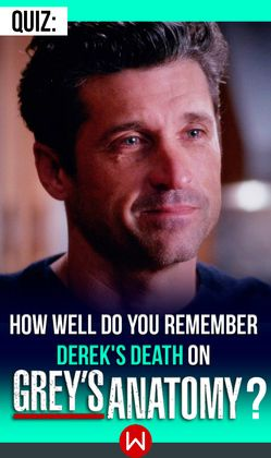 Find out how well you really remember McDreamy's final moments! Derek Shepherd's Death, Derek Grey's, Greys Anatomy dead characters, Grey's accidents, Grey's killed off doctors, Patrick Dempsey, Shonda Rhimes, Shondaland, MerDer, Dr. Shepherd.