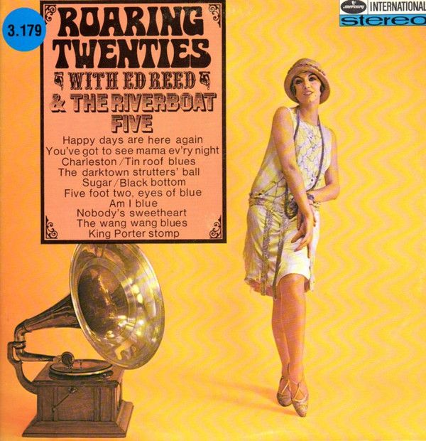 Ed Reed And The Riverboat Five - Roaring Twenties (Vinyl, LP) at Discogs