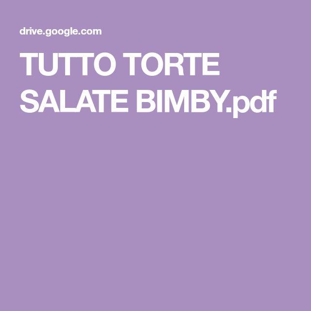 TUTTO TORTE SALATE BIMBY.pdf