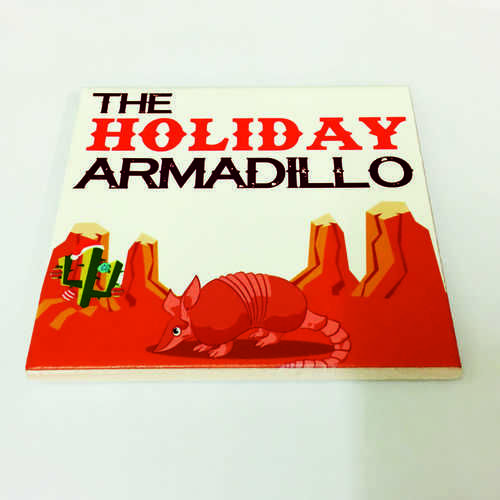 White Ceramic Tile Coaster, perfect for any fan of the hit TV show Friends – Featuring The Holiday Armadillo.  Printed at Uveeka's HQ Full colour high quality printing Scratch Resistant, Shower Proof Size – 100 x 100mm High Quality Ceramic Used Gloss Finish