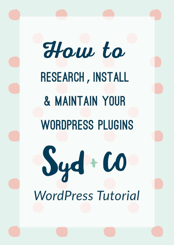 How to Research, Install and Maintain WordPress Plugins with Free Download | Below is the step-by-step guide on how to install WordPress plugins, how to research and find new plugins, how to install and add WordPress plugins and what you need to know about maintaining your WordPress plugins. This how to tutorial is perfect for beginner bloggers, freelancers and creatives.