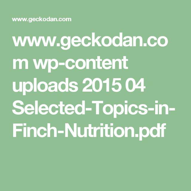 www.geckodan.com wp-content uploads 2015 04 Selected-Topics-in-Finch-Nutrition.pdf