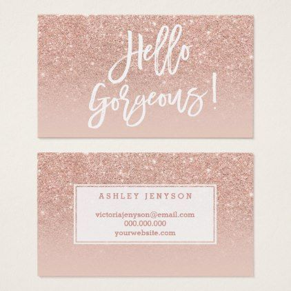 #pink - #Hello gorgeous elegant typography blush rose gold business card