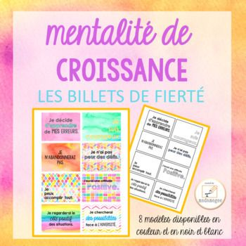 mentalité de croissance - LES BILLETS DE FIERTÉ/ French growth mindset brag tags These growth mindset brag tags in French are a classroom management tool that allows you to effectively recognize, encourage, and reward positive behavior and student effort.