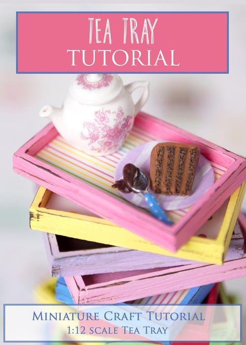 Tea Tray Miniature Tutorial  PDF tutorial teaches how to make a tea tray in 1:12 miniature scale using wood and mixed media.