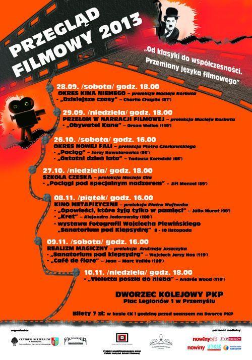 """Przegląd filmowy """" Od klasyki do współczesności. Przemiany języka filmowego"""" w Przemyślu, 28.09 - 10.11.2013"""