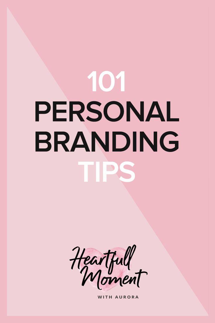 101 personal branding tips, personal branding, branding, tips, blogging tips