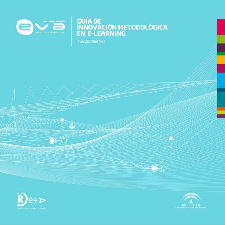 Guía de innovación metodológica en e-learning CREATIVIDAD E INNOVACIÓN METODOLÓGICA EN MATERIA DE APRENDIZAJE PERMANENTE