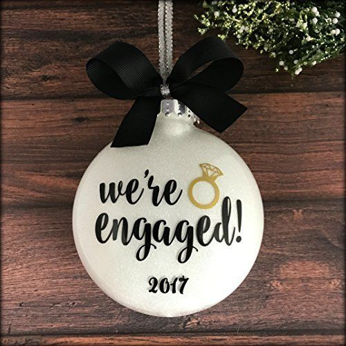 Engaged Ornament, Engagement Christmas Ornament, Personalized Engagement Ornaments, Christmas present, gift, engagement announcement, Christmas ornaments, home decor, diy decor, easy to make, we're engaged, engagement ring, #afflink