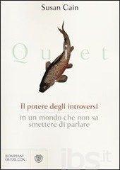 Quiet. Il potere degli introversi in un mondo che non sa smettere di parlare - Cain Susan - Libro - Bompiani - Overlook - IBS