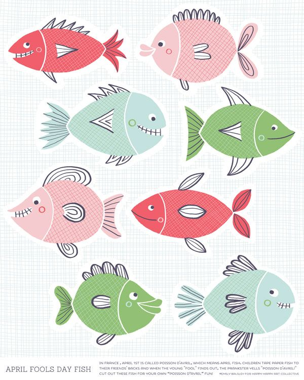 "April Fools Day Printable - by Emily Balsley for Happy Happy Art Collective #aprilfoolsday  In France, April 1st is called Poisson D'Avril, which means April Fish. Children tape paper fish to their friends' backs and when the young ""fool"" finds out, the prankster yells ""Poisson D'Avril!""."