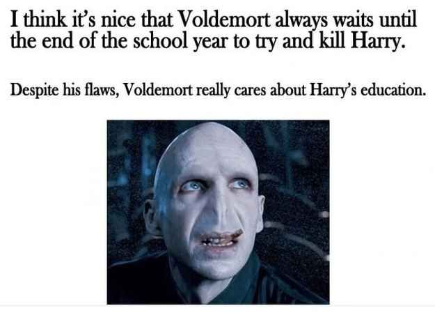 The sweet side to Voldemort. | 33 Harry Potter Jokes Even Muggles Will Appreciate! LOL