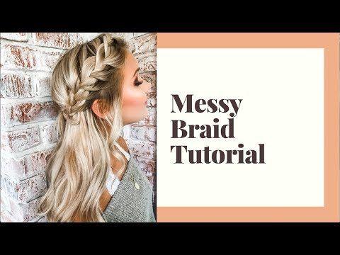 MESSY BRAID TUTORIAL – YouTube