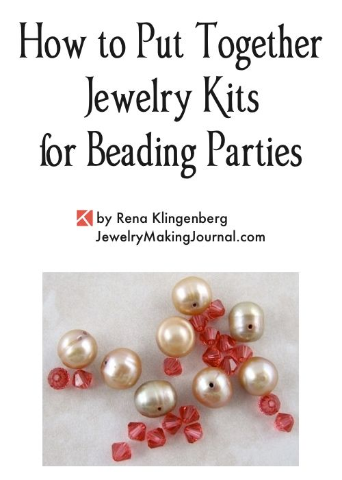 | Make Jewelry Kits | Jewelry Kits for Beading | How to Make Jewelry Kit | How to Put Together Jewelry Kits for Beading Parties |