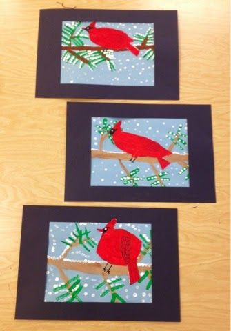 1st/2nd: winter cardinals. draw, paint, and cut out bird; paint branch; stamp pine needles; dot snow