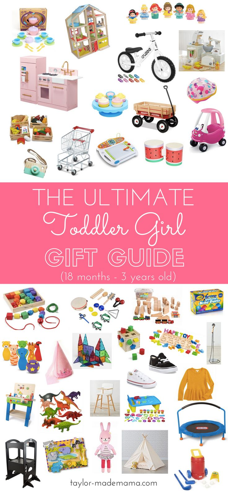 The Ultimate Toddler Girl Gift Guide! Developmentally appropriate toys that will grow with your tot! Gift ideas for your toddler. Toddler birthday presents.