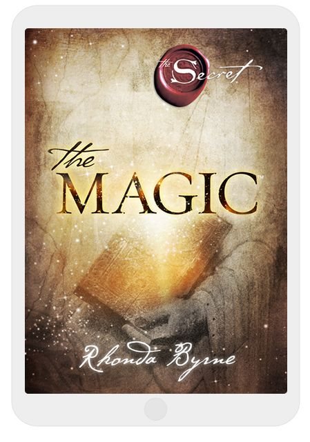 Official website of The Secret, The Magic ebook, and The Secret Book Series by Rhonda Byrne