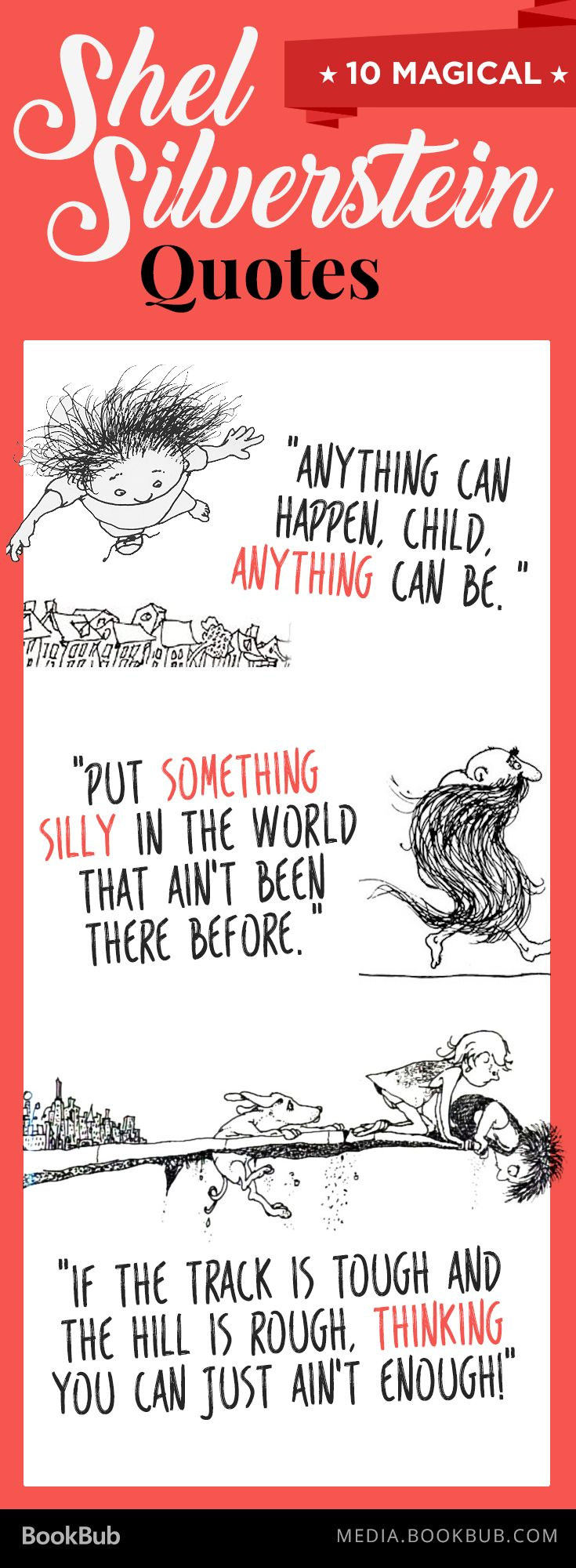 10 inspirational Shel Silverstein quotes for children and adults.