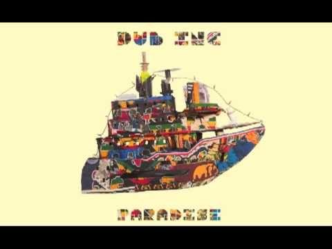 """DUB INC - They want feat Skarra Mucci (Album """"Paradise"""")"""