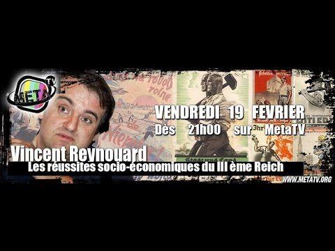 """Vincent Reynouard """"Les réussites socio-économiques du III ème Reich - Me..."""
