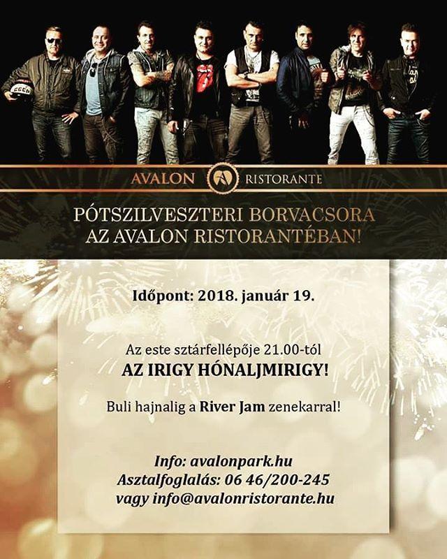 Tökéletes program holnap estére!  #avalonristorante  #péntek #pótszilveszter #2018 #borvacsora #wine #koncertek #sztárfellépő #irigyhónaljmirigy #riverjam #bulihajnalig