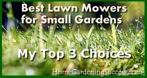 Need a new lawn mower?  Wondering which one would be best for your small garden?  I share my 3 top contenders for #best #lawn #mowers for #small #gardens in this post.  To help you with your choice, Click the link - http://homegardeningsuccess.com/best-small-lawn-mower-contenders/ or image to read the post