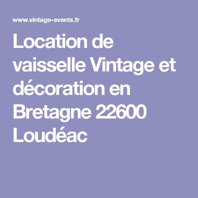 Location de vaisselle Vintage et décoration en Bretagne 22600 Loudéac