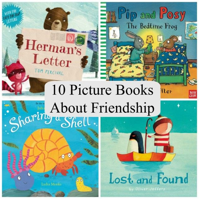 10 Picture Books About Friendship The Ultimate Pinterest Party, Week 70