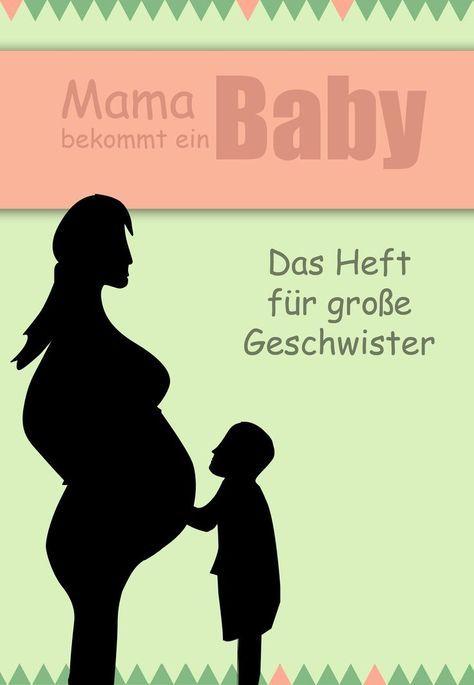 Geschwisterheft zum Ausdrucken – Free - Mitmachbuch zur Schwangerschaft für Kinder / große Schwester / großer Bruder
