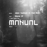 [MAN145] Jonas Saalbach - Charon EP by Manual Music on SoundCloud