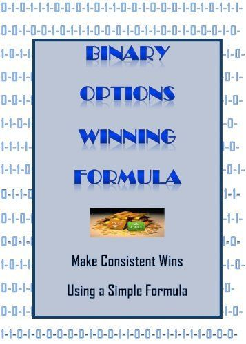 Binary Options Winning Formula<br>It does not matter where you are, binary  options trading can be as successful for someone in Tokyo as it can be for  ...