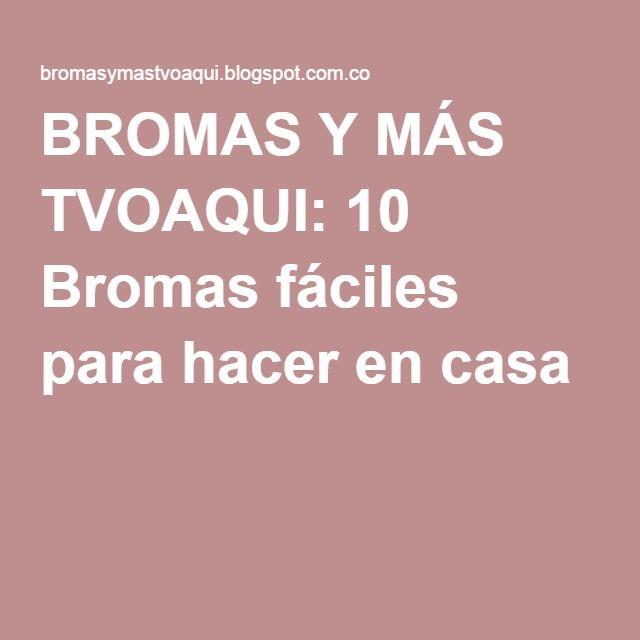 BROMAS Y MÁS TVOAQUI: 10 Bromas fáciles para hacer en casa #bromas #bromas fáciles #bromas caseras #bromas amigos #pranks #jokes #lol #epic #funny