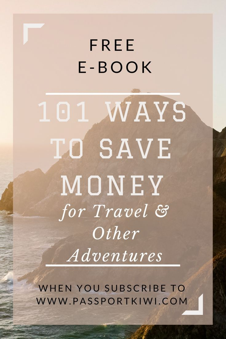 101 Ways To save money for travel and other adventures. Your free e-book when you subscribe to travel blog, passportkiwi.com This e-book will help you save money and getting travelling sooner. Satisfy your wanderlust.