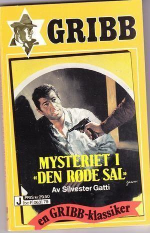 """""""Mysteriet i """"Den røde sal"""" - Gribb-serien 79"""" av Silvester Gatti"""